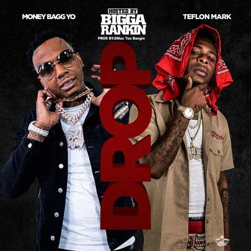 Drop (Remix) [feat. Bigga Rankin & Moneybagg Yo] by Teflon Mark