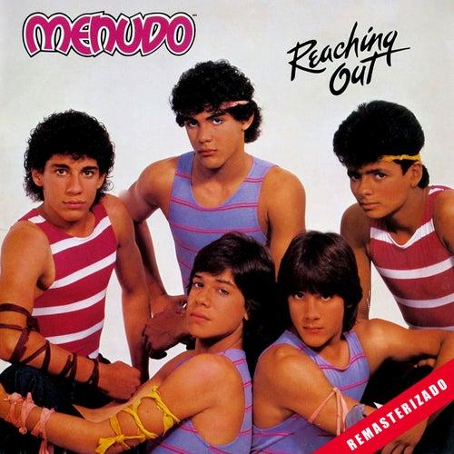 Reaching Out (Remasterizado) by Menudo