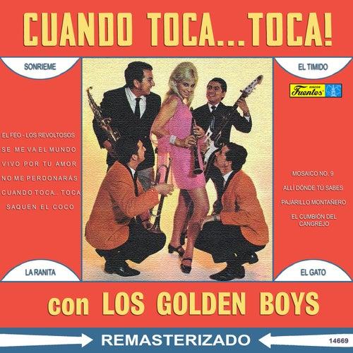 Cuando Toca... Toca! de The Golden Boys