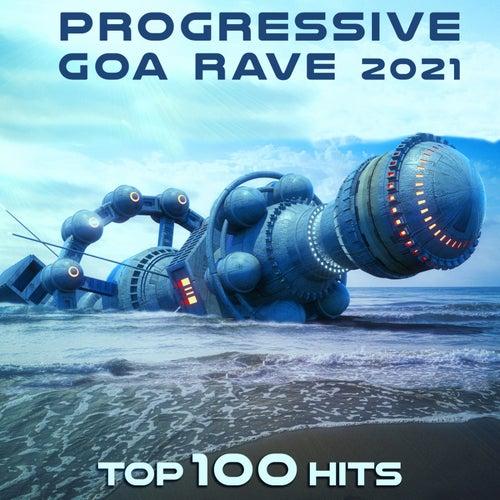 Progressive Goa Rave 2021 Top 100 Hits by Dr. Spook