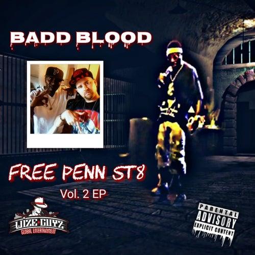 Free Penn St8, Vol. 2 (Original) de Badd Blood