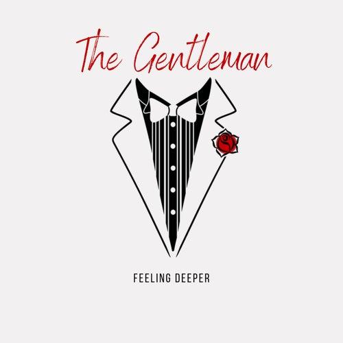 Feeling Deeper von Gentleman