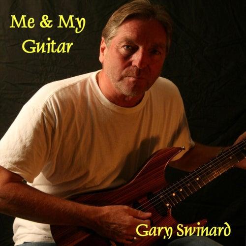 Me & My Guitar de Gary Swinard