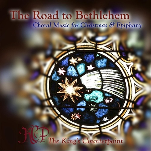 The Road to Bethlehem von The King's Counterpoint