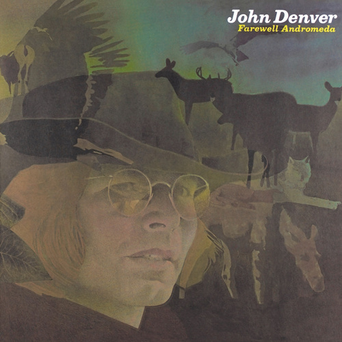 Farewell Andromeda by John Denver