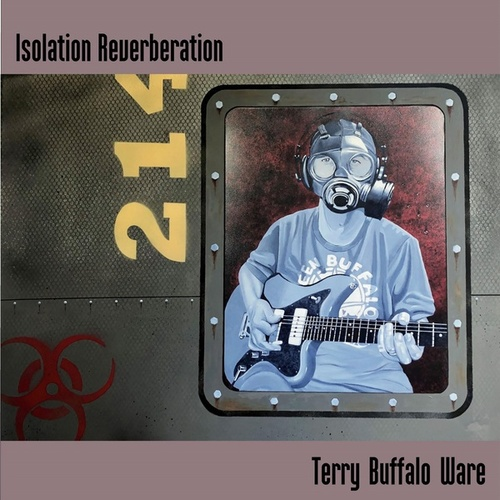 Isolation Reverberation by Terry ''Buffalo'' Ware