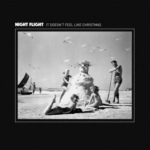 It Doesn't Feel Like Christmas by NIGHT FLIGHT