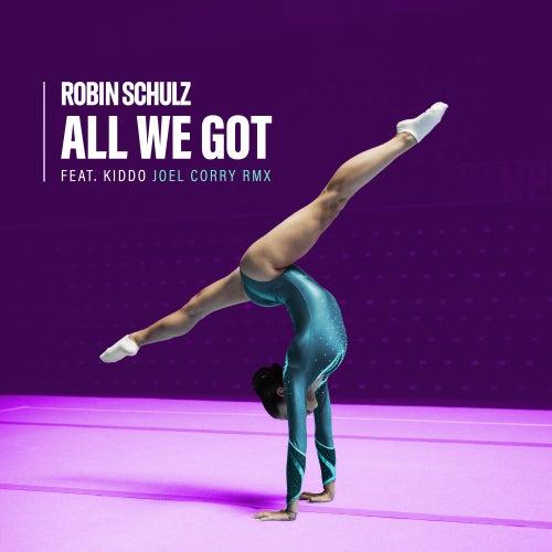 All We Got (feat. KIDDO) (Joel Corry Remix) von Robin Schulz