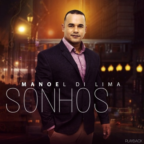 Sonhos (Playback) by Manoel Di Lima
