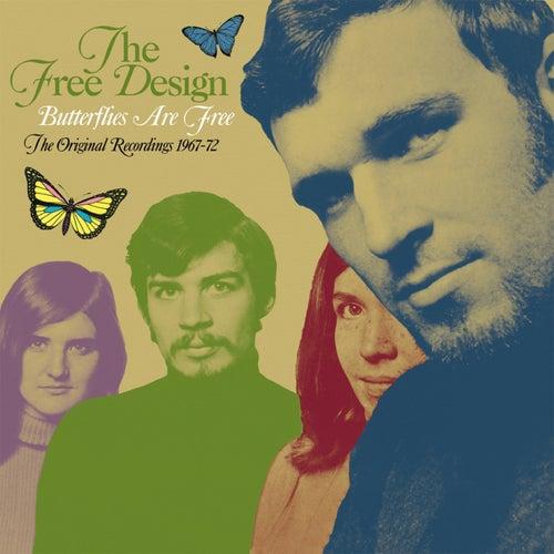 Butterflies Are Free: The Original Recordings 1967-72 de Free Design