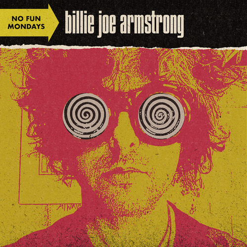 No Fun Mondays de Billie Joe Armstrong