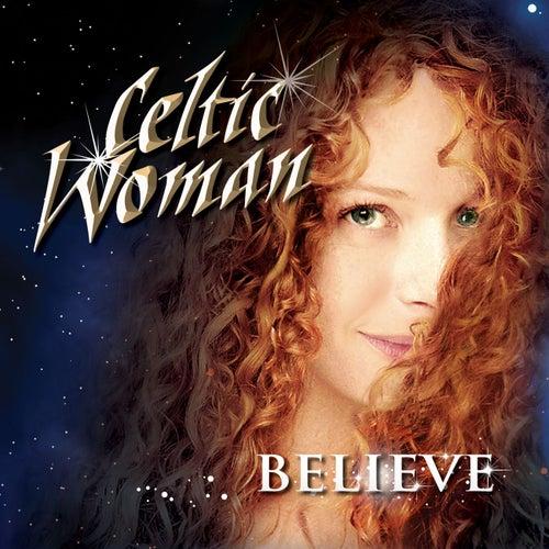 Believe by Celtic Woman