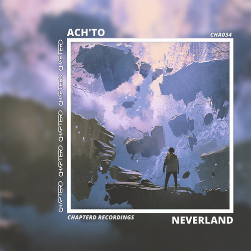 Neverland by Ach'To