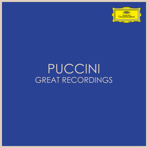 Puccini - Great Recordings by Giacomo Puccini