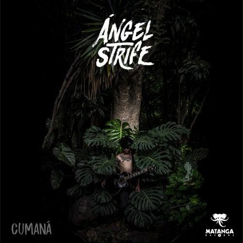 Cumaná by Ángel Strife