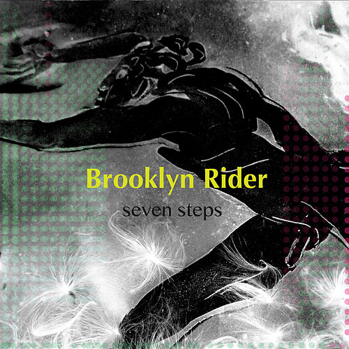 Seven Steps de Brooklyn Rider