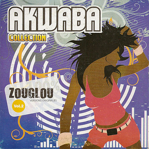 Akwaba Collection : 100 % Zouglou Volume 2 de Various Artists
