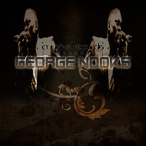 Cousins Records Presents George Nooks de George Nooks