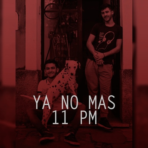 Ya No Más / 11 Pm by Eme Cumbia