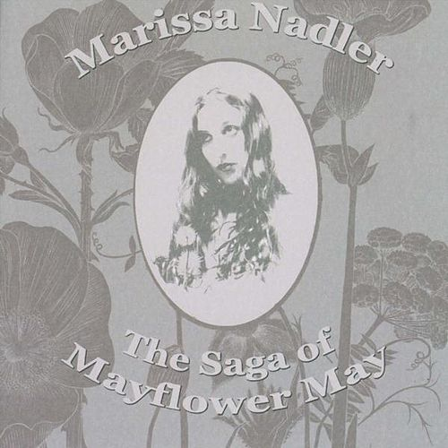 The Saga of Mayflower May von Marissa Nadler