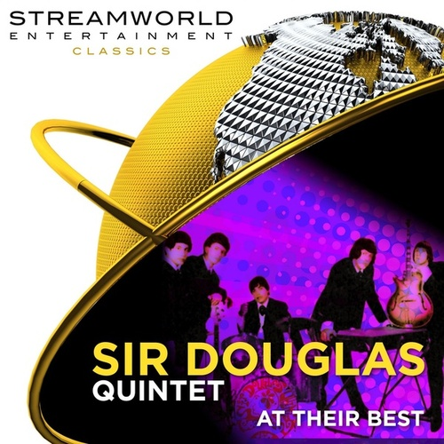 Sir Douglas Quintet At Their Best von Sir Douglas Quintet