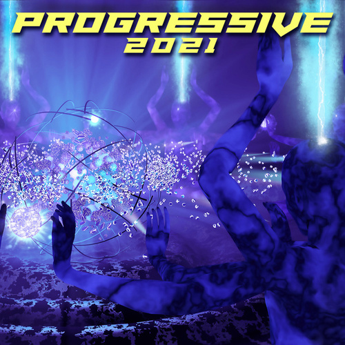 Progressive 2021 by Various Artists