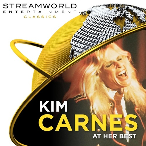 Kim Carnes At Her Best by Kim Carnes