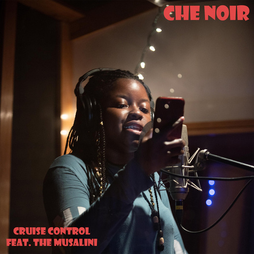 Cruise Control by Che Noir