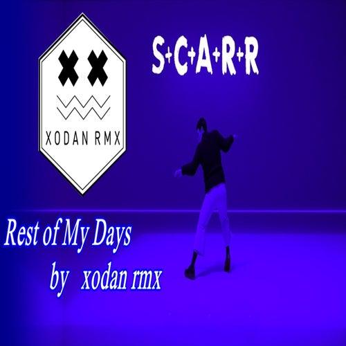 The Rest Of My Days (Remix) de Xodan Rmx