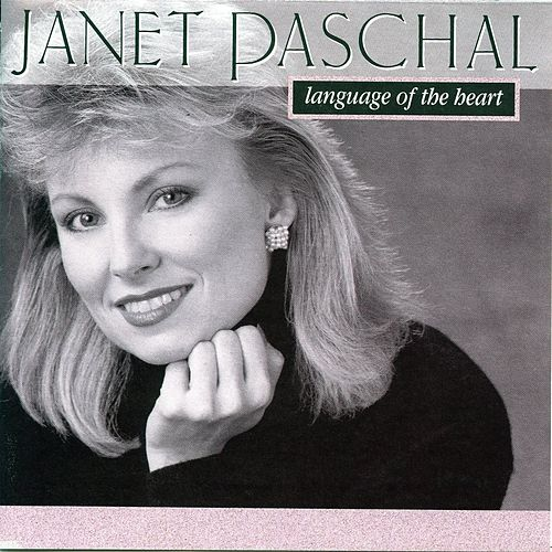 Language Of The Heart de Janet Paschal