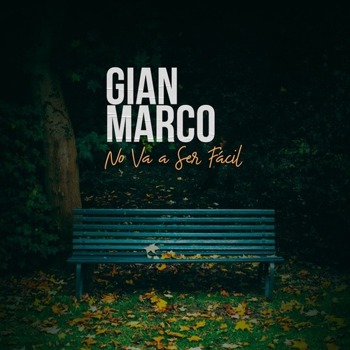 No Va a Ser Fácil by Gian Marco