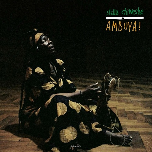 Ambuya! (Remastered) by Stella Chiweshe