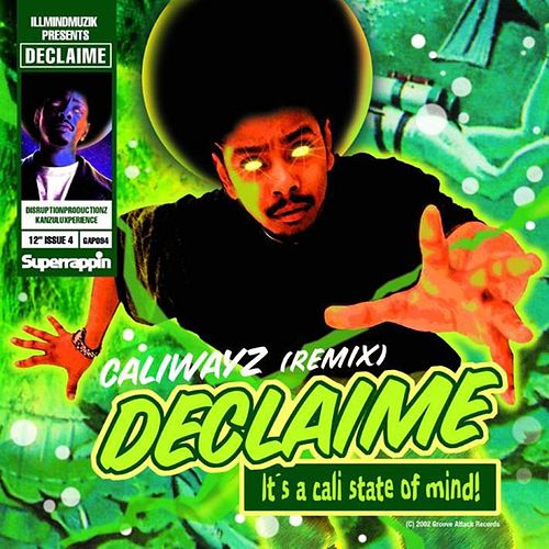 Caliwayz (Remix) by Declaime