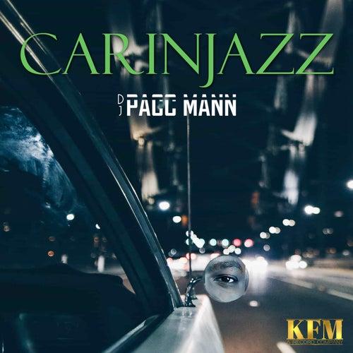 Carinjazz by DJ Pacc Mann