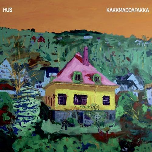 Hus by Kakkmaddafakka