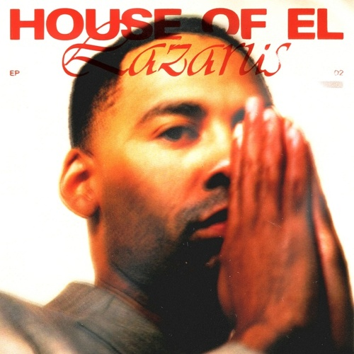 Lazarus - EP by House of EL