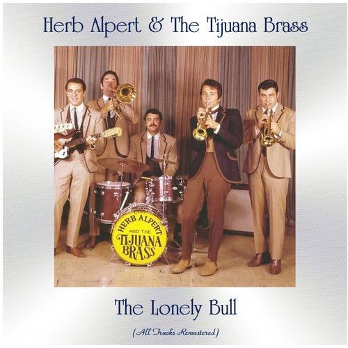 The Lonely Bull (All Tracks Remastered) de Herb Alpert