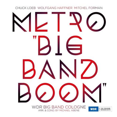 Metro 'Big Band Boom' by Chuck Loeb