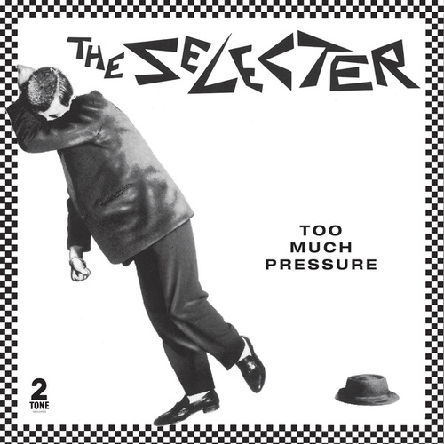 Too Much Pressure (Deluxe Edition) von The Selecter