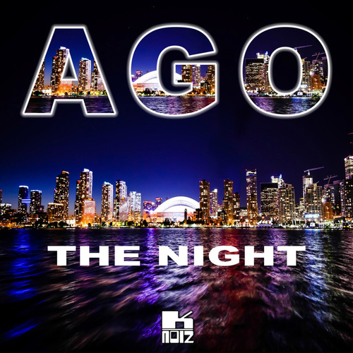 The Night (Remixes) by Ago