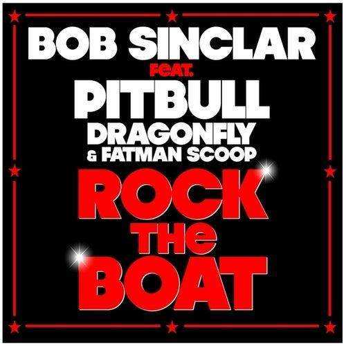 Rock The Boat von Bob Sinclar