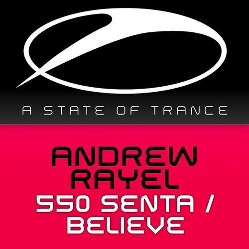 550 Senta / Believe de Andrew Rayel