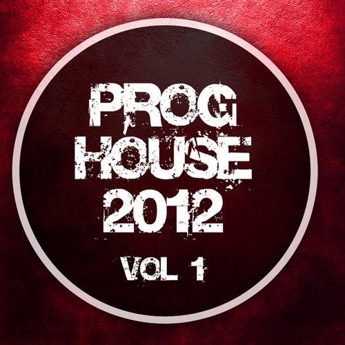 Proghouse 2012, Vol. 1 von Various Artists
