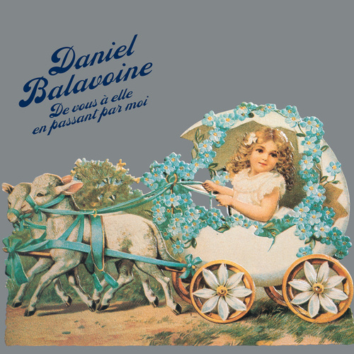 De vous à elle en passant par moi (Remastered) von Daniel Balavoine