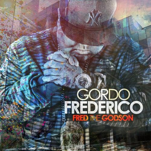 Gordo Frederico de Fred the Godson