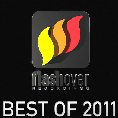 Best of Flashover Recordings 2011 von Various Artists