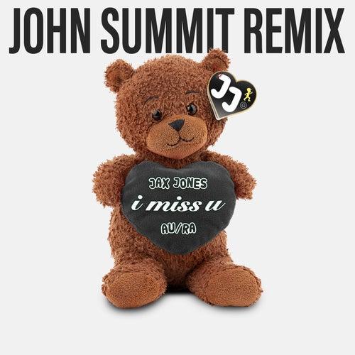 i miss u (John Summit Remix) de Jax Jones