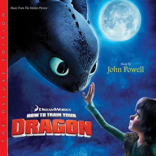 How To Train Your Dragon (Deluxe Edition) by John Powell