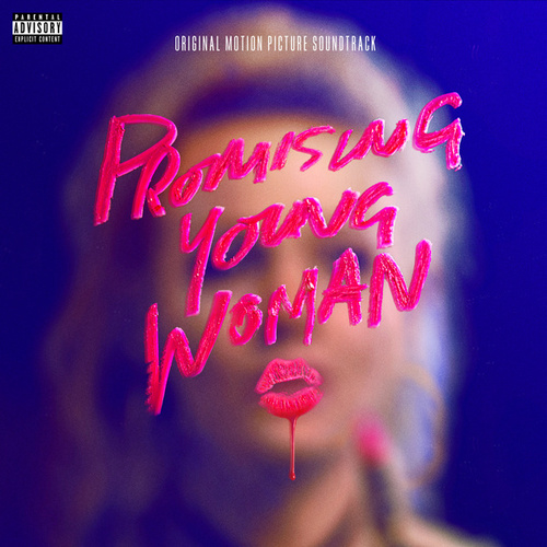 Promising Young Woman (Original Motion Picture Soundtrack) by Various Artists