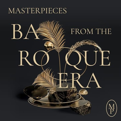 Masterpieces from the Baroque Era de Various Artists